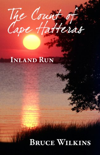 The Count of Cape Hatteras: Inland Run