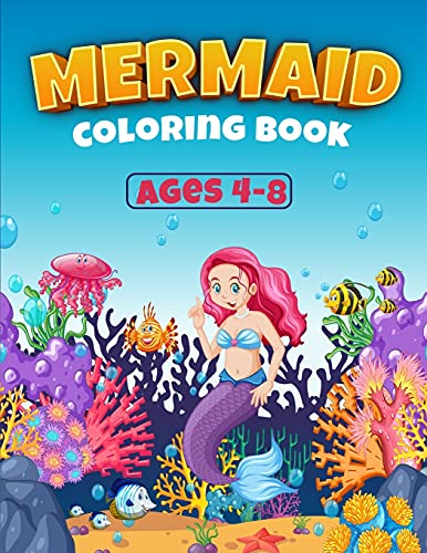 Mermaid Coloring Book For Kids: Great Coloring Book for Girls with Cute Mermaids / 50 Unique Coloring Pages / Pretty Mermaids for Kids (Perfect Gift for Boys and Girls)