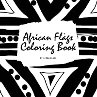 African Flags of the World Coloring Book for Children (8.5x8.5 Coloring Book / Activity Book)