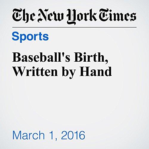 Baseball's Birth, Written by Hand audiobook cover art
