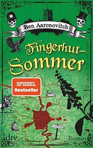 Fingerhut-Sommer: Roman (Die Flüsse-von-London-Reihe (Peter Grant), Band 5)
