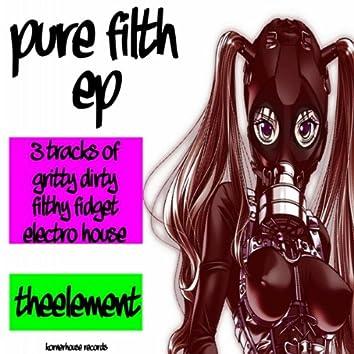 Pure Filth EP
