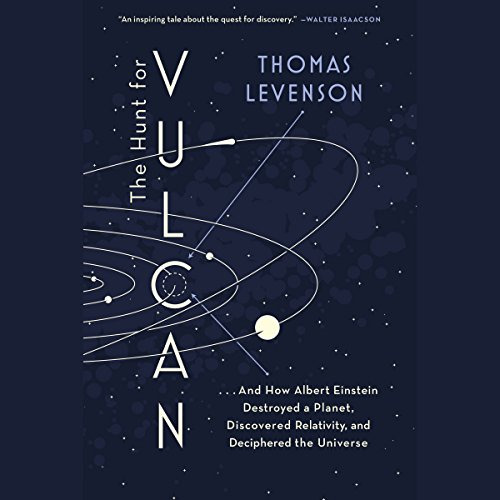 The Hunt for Vulcan Audiobook By Thomas Levenson cover art