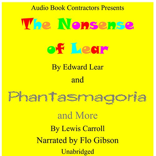 The Nonsense of Lear and Phantasmagoria and More cover art