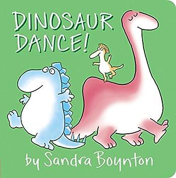 Dinosaur Dance!  Sandra Boynton Board Books