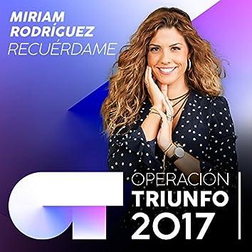 Recuérdame (Operación Triunfo 2017)