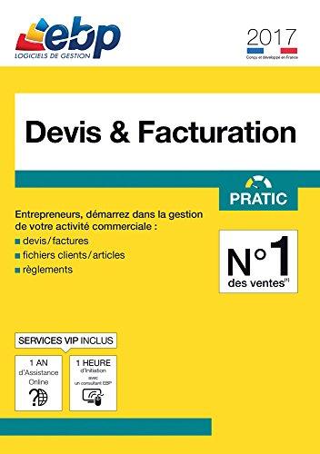 EBP Devis & Facturation Pratic 2017 + VIP [Téléchargement PC]