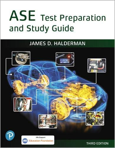 ASE Test Prep and Study Guide (3rd Edition) (Halderman Automotive Series)