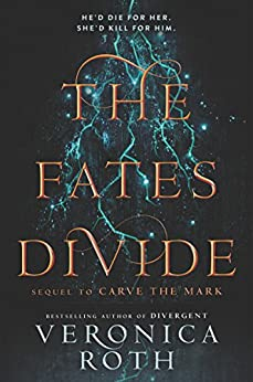 The Fates Divide (Carve the Mark Book 2) by [Veronica Roth]