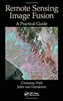Remote Sensing Image Fusion: A Practical Guide