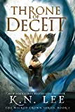 Throne of Deceit: A Coming of Age Epic Fantasy Adventure (The Wicked Crown Chronicles Book 1)