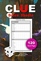 CLUE Score Sheets: Score Pad for Clue Board Game with New Character Doctor Orchid 120 Score pages, 6x9 inch