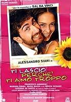 Ti Lascio Perche' Ti Amo Troppo [Italian Edition]