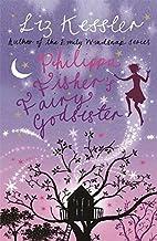 Philippa Fisher's Fairy Godsister by Liz Kessler (2009-03-05)