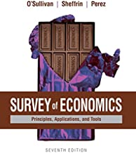 Survey of Economics: Principles, Applications, and Tools (7th Edition)