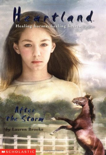 After the Storm (Heartland #2 (Scholastic Paperback))の詳細を見る