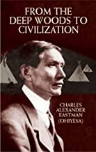 Best charles eastman from the deep woods to civilization Reviews