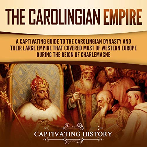 The Carolingian Empire audiobook cover art
