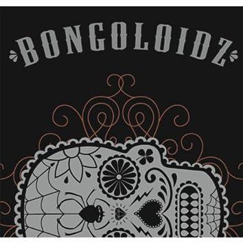Bongoloidz