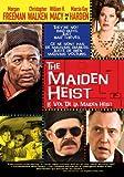 The Maiden Heist (Le Vol de la Maiden Heist) (2009)