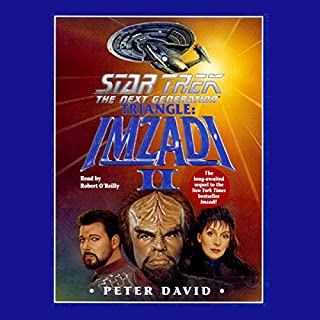 Star Trek, The Next Generation: Triangle: Imzadi II (Adapted) cover art