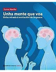 Unha mente que voa: Unha mirada á evolución da linguaxe