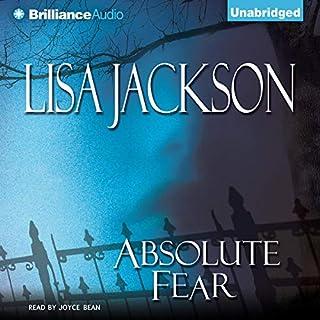 Absolute Fear                   Autor:                                                                                                                                 Lisa Jackson                               Sprecher:                                                                                                                                 Joyce Bean                      Spieldauer: 14 Std. und 10 Min.     2 Bewertungen     Gesamt 3,5