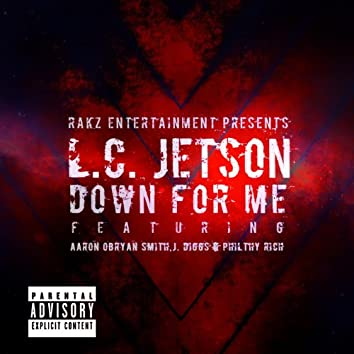 Down 4 Me (feat. Aaron Obryan Smith, J.Diggs & Philthy Rich)