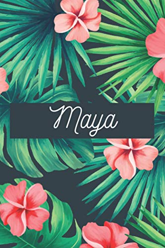 Maya: Personalised name journal notebook diary for Maya, 6x9in lined journal with green and pink flowers cover, journal gift for women and girls, ... and birthday gift for girls and women