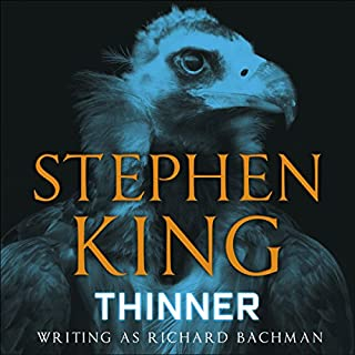 Thinner                   By:                                                                                                                                 Stephen King                               Narrated by:                                                                                                                                 Joe Mantegna                      Length: 10 hrs and 7 mins     187 ratings     Overall 4.4