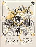 Sherlock Holmes et le mystère du Haut-Koenigsbourg: Édition anniversaire