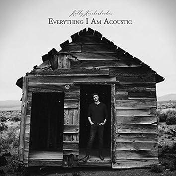 Everything I Am (Acoustic)