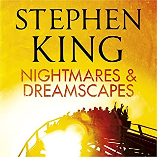 Nightmares and Dreamscapes                   By:                                                                                                                                 Stephen King                               Narrated by:                                                                                                                                 Matthew Broderick,                                                                                        Stephen King,                                                                                        Tim Curry,                   and others                 Length: 26 hrs and 50 mins     29 ratings     Overall 4.2