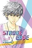 STROBE EDGE GN VOL 02 (C: 1-0-2)