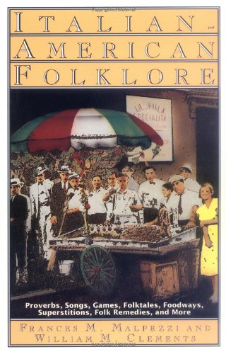 Italian-American Folklore (American Folklore Series)