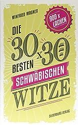 Buch-Tipp: Die 30 x 30 besten schwäbischen Witze: 900 Mal lachen