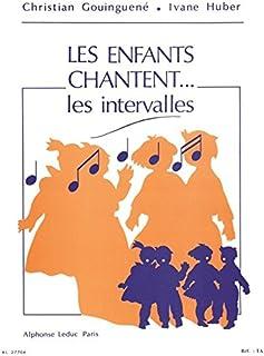 Les Enfants Chantent... les Intervalles
