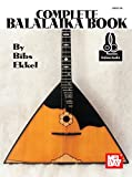 The Complete Balalaika Book (Book & Online Audio): Noten, Lehrmaterial, Download für Balalaika