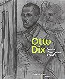 Otto Dix - Dessins d'une guerre à l'autre