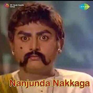 Nanjunda Nakkaga (Original Motion Picture Soundtrack)