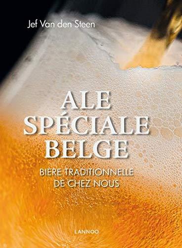 Speciale Belge Ale - Version française: Bière traditionelle de chez nous