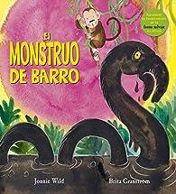 El Monstruo De Barro par Jonnie Wild