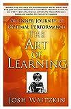 The Art Of Learning: An Inner Journey To Optimal Performance-Waitzkin, Josh