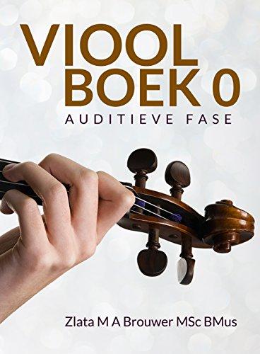 Viool Boek 0: Auditieve fase