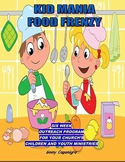 Kid Mania  Food Frenzy: Children's Ministry Outreach Program (Volume 2)