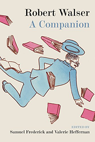 Robert Walser: A Companion (English Edition)