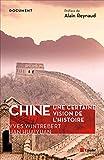 Chine - Une certaine vision de l'histoire