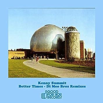 Better Times (Di Meo Bros Remixes)
