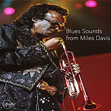 Blues Sounds from Miles Davis