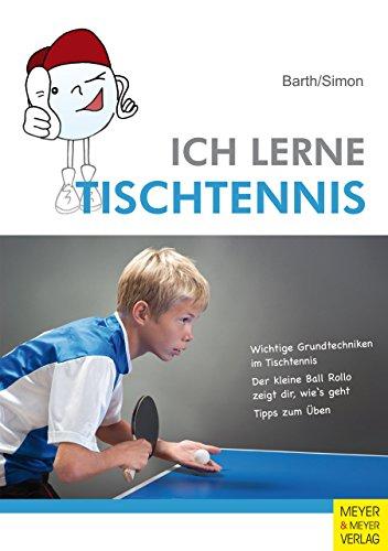 Ich lerne Tischtennis von Katrin Barth (28. November 2013) Broschiert